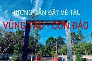 Đặt vé tàu Vũng Tàu-Côn Đảo (VIDEO hướng dẫn chi tiết)
