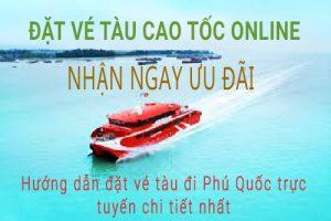 Hướng dẫn đặt vé tàu đi Phú Quốc trực tuyến.