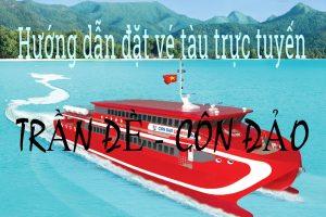 Hướng dẫn đặt vé tàu đi Côn Đảo trực tuyến.