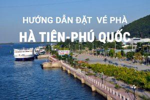 Hướng dẫn đặt vé phà Hà Tiên-Phú Quốc