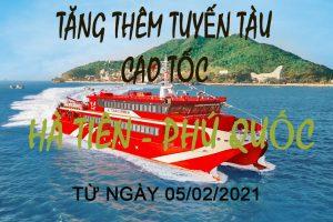 Tăng thêm tuyến tàu cao tốc Hà Tiên – Phú Quốc phục vụ Tết 2021 !