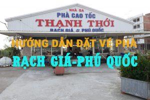 Hướng dẫn đặt vé phà Rạch Giá-Phú Quốc