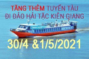 Tăng thêm tuyến tàu đi đảo Hải Tặc (Kiên Giang) vào lễ 30/4 & 1/5/2021